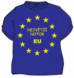 Tričko - Největší notor EU