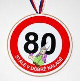 Medaile k 80. narozeninám pro ženu