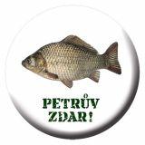 Button - Placka s otvírákem - Pro rybáře